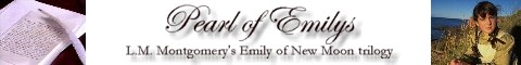Click here to visit my Emily of New Moon site